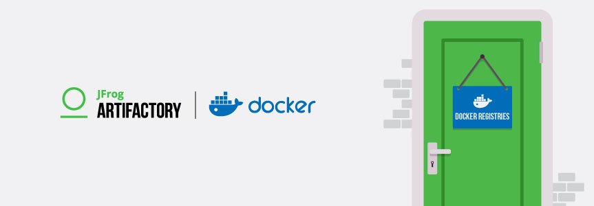 Artifactory Docker Registries Feel Like Home | JFrog