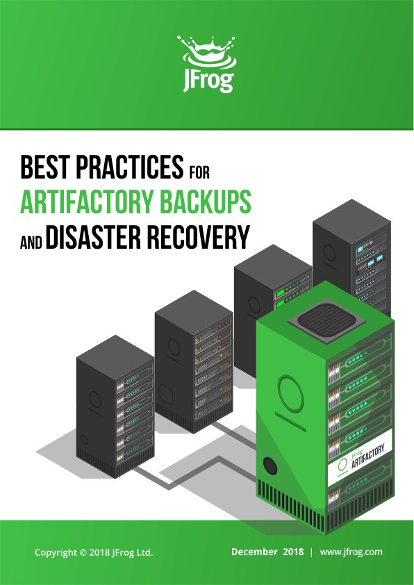 Best Practices for Artifactory Backups and Disaster Recovery