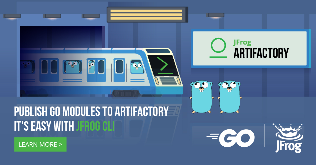 The Only Place for Go Modules | JFrog Artifactory
