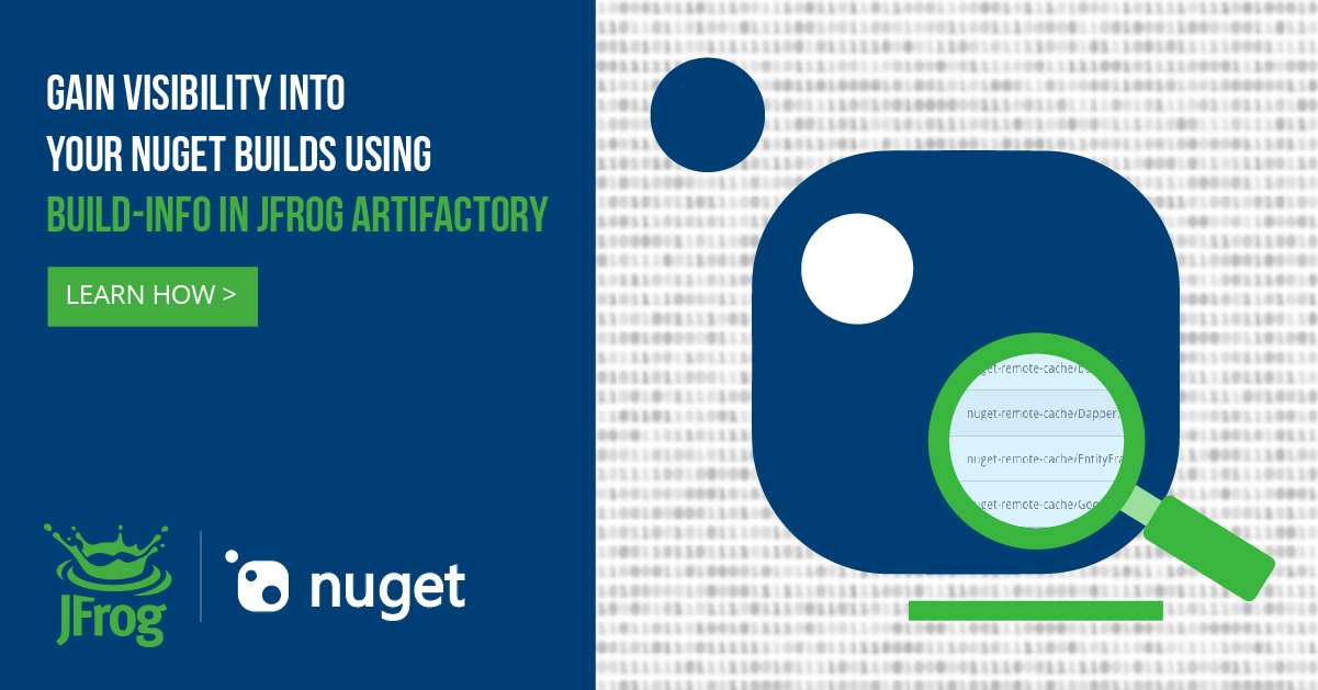 Artifactory Provides Visibility into NuGet Packages in the Build